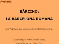 BÀRCINO:  LA BARCELONA ROMANA